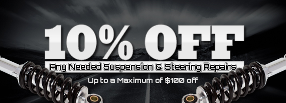 10% Off Any Needed Suspension & Steering Repairs